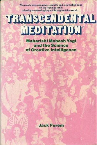 9780525222255: Transcendental meditation; Maharishi Mahesh Yogi and the Science of creative intelligence