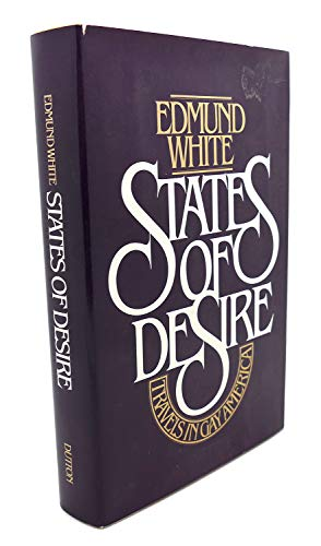 9780525222354: States of Desire: Travels In Gay America
