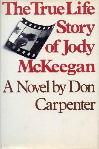 The True Life Story of Jody McKeegan: Carpenter, Don