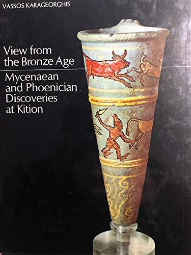 View from the bronze age: Mycenaean and: Karageorghis, Vassos