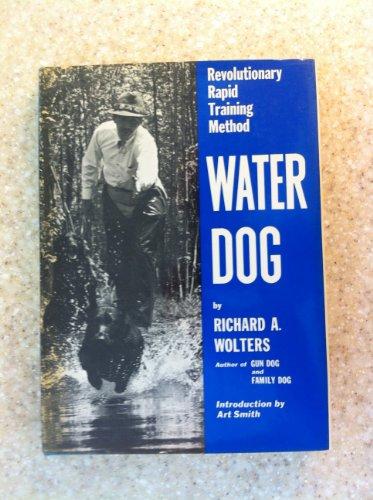 9780525230212: Water Dog: Revolutionary Rapid Training Method