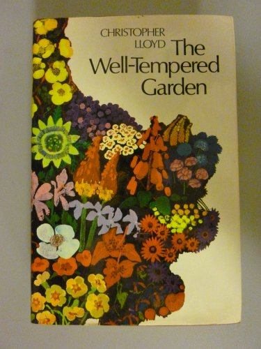 9780525230823: THE WELL-TEMPERED GARDEN