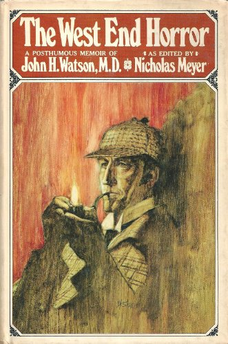 9780525231028: The West End Horror: A Posthumous Memoir of John H. Watson, M.D.