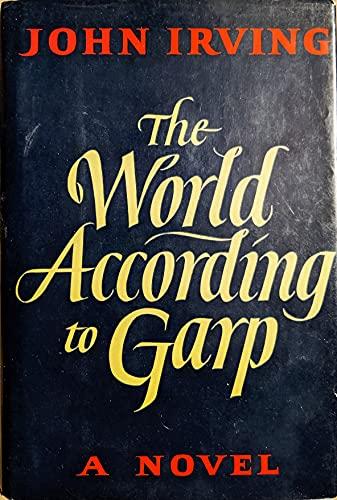 9780525237709: World According to Garp: A Novel