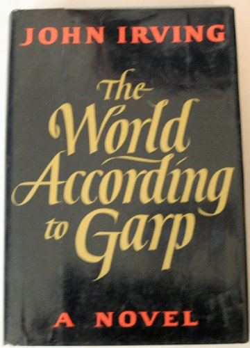 9780525237709: World According to Garp: A Novel
