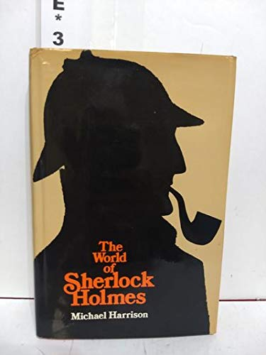 The World of Sherlock Holmes: Harrison, Michael