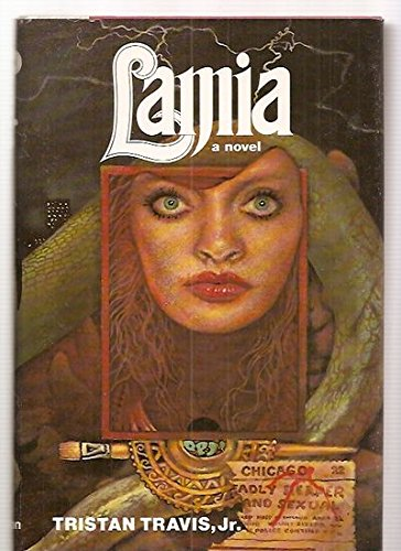 Lamia : A Novel of Sexual Horror: Tristan Travis