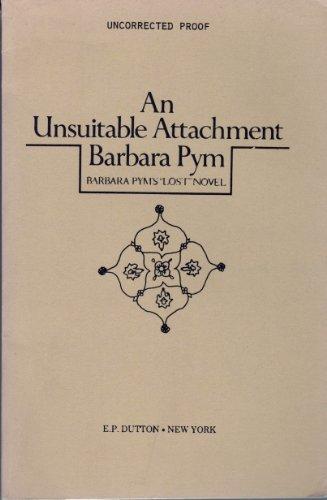 9780525241171: An Unsuitable Attachment