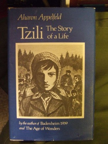 9780525241874: Tzili: The Story of a Life