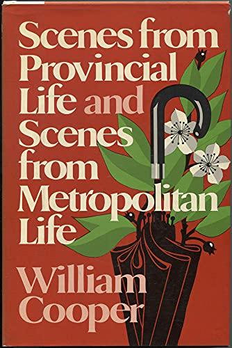 Scenes of a Provincial Metropolis: 2: Cooper