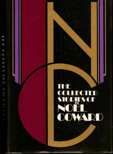 The Collected Stories of Noel Coward: Coward, Noel