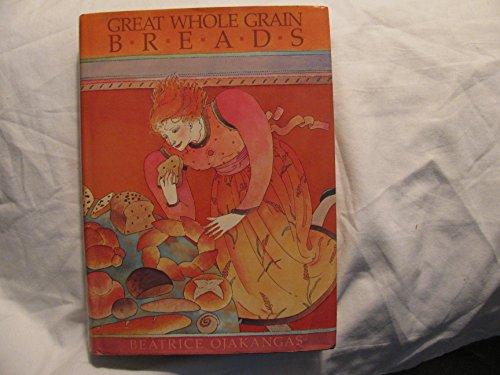 9780525242475: Great Whole Grain Breads