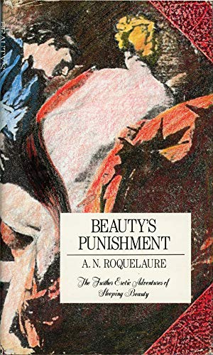 9780525242611: Beauty's Punishment: The Further Erotic Adventures of Sleeping Beauty