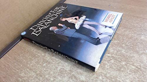 Dancing for Balanchine: Ashley, Merrill
