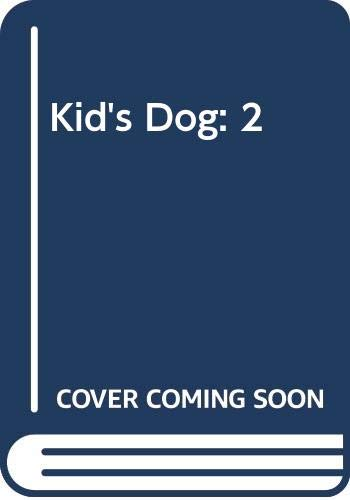 9780525242871: Kid's Dog: A Rapid-Training Method for Boys and Girls