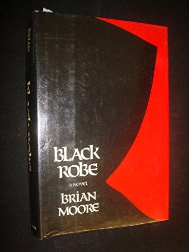 9780525243113: Black Robe