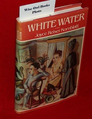 White Water: Kornblatt, Joyce R.