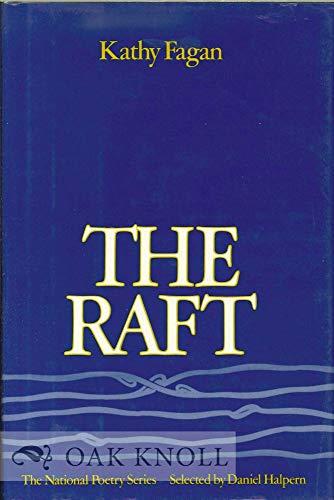 The Raft [INSCRIBED]: Fagan, Kathy