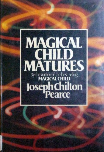 9780525243298: Magical Child Matures