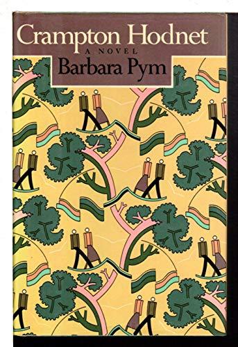 Crampton Hodnet: A Novel: Pym, Barbara