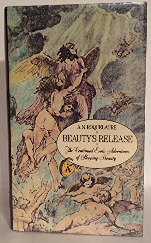9780525243366: Beauty's Release - the Continued Erotic Adventures of Sleeping Beauty