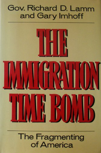 9780525243373: Immigration Time Bomb: 2