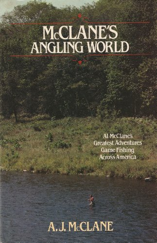 McCLANE'S ANGLING WORLD: 2 (0525243380) by A. J. McClane