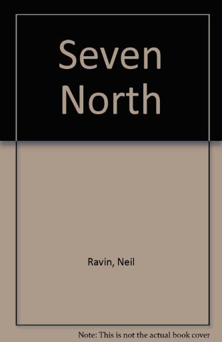 9780525243397: Seven North: 2