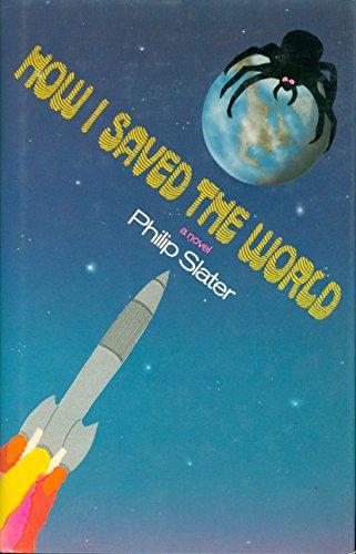 How I Saved the World: 2: Slater