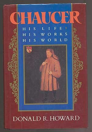9780525244004: Chaucer: His Life, His Works, His World