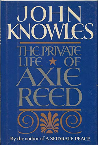 9780525244035: The Private Life of Axie Reed