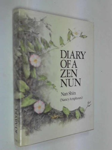 Diary of a Zen Nun: Shin, Nan (Nancy Amphoux)