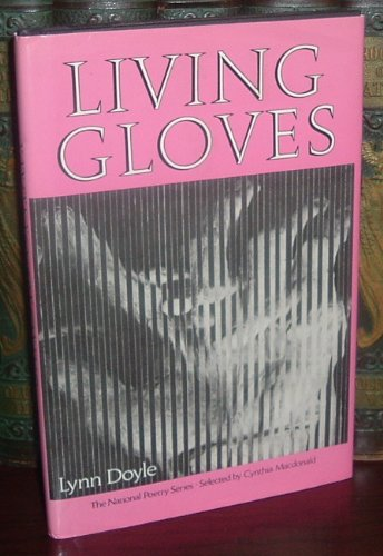 Living Gloves (National Poetry Series): Lynn Doyle