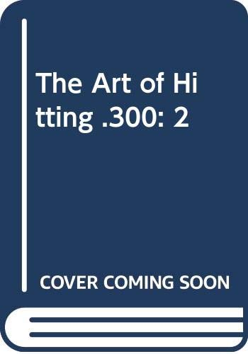 9780525244356: Lau & Glossbrenner : Art of Hitting .300 (Hbk)