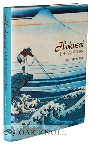 Hokusai: Life and Work: Lane, Richard; Hokusai (artist)