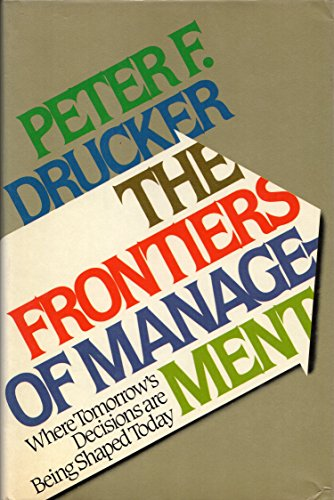 9780525244639: The Frontiers of Management