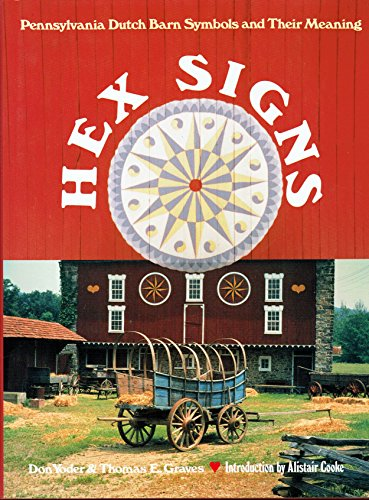 9780525244660: Hex Signs: Pennsylvania Dutch Barn Symbols and Their Meaning