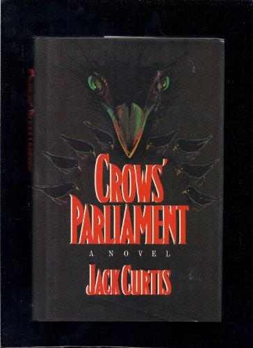 9780525245131: Curtis Jack : Crow'S Parliament (Hbk)