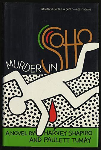 Murder in Soho: Shapiro, Harvey; Tumay, Paulett