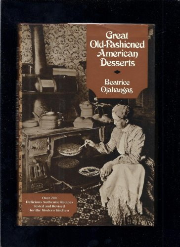 9780525245346: Great Old-Fashioned American Desserts