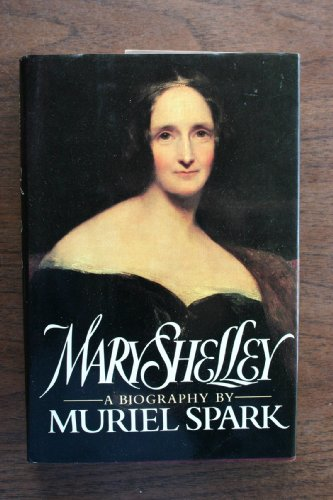 9780525245353: Spark Muriel : Mary Shelley (Hbk) (A William Abrahams Book)