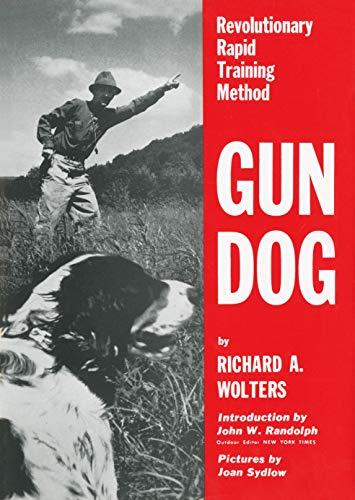 9780525245490: Gun Dog: Revolutionary Rapid Training Method
