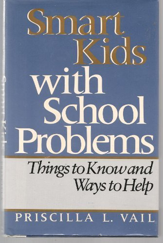 9780525245575: Smart Kids with School Problems: 2Things to Know and Ways to Help