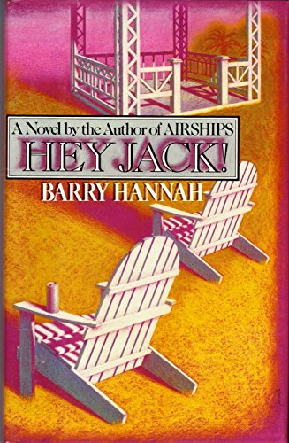 Hey Jack! [Sep 21, 1987] Hannah, Barry: Hannah, Barry