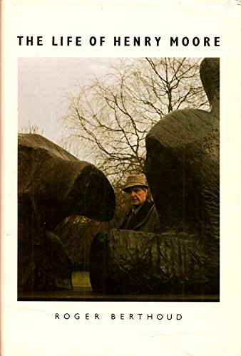 9780525245636: The Life of Henry Moore