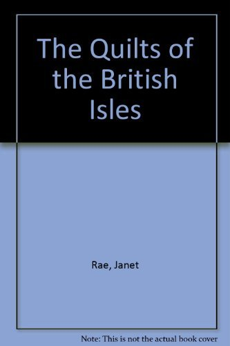 9780525245735: Quilts of the British Isles