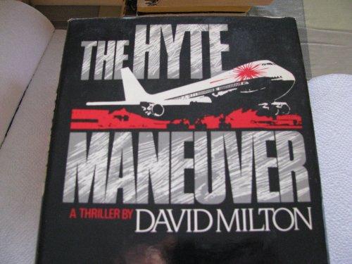 9780525245988: The Hyte Maneuver