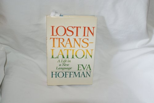 9780525246015: Lost in Translation: A Life in a New Language