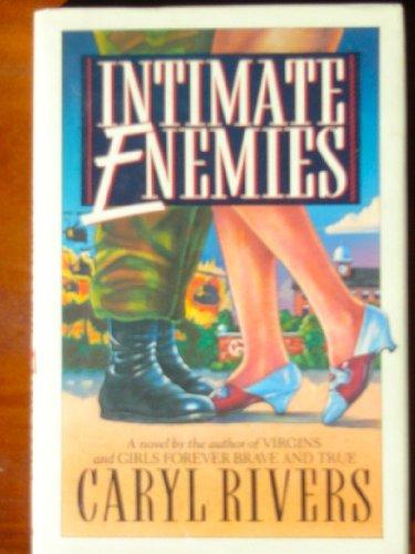 Intimate Enemies: Caryl Rivers