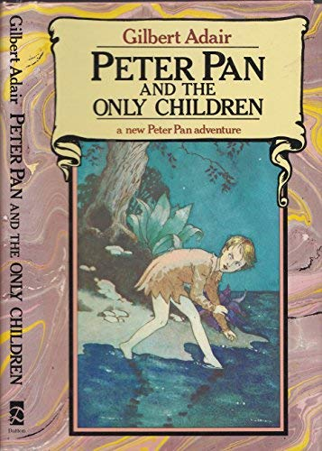 9780525246169: Peter Pan and the Only Children